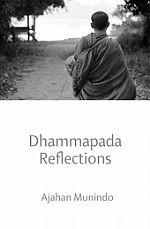 Dhammapada Reflections (Vol 2)