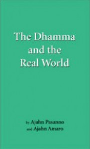 The Dhamma and the Real World