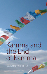 Kamma and the End of Kamma