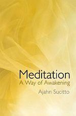 Meditation: A Way of Awakening