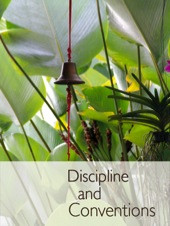 Discipline and Conventions
