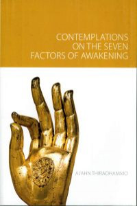 Contemplations on the Seven Factors of Awakening