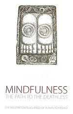 Mindfulness The Path to the Deathless