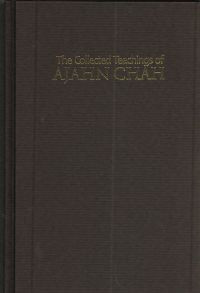 The Collected Teachings of Ajahn Chah (Hardcover)