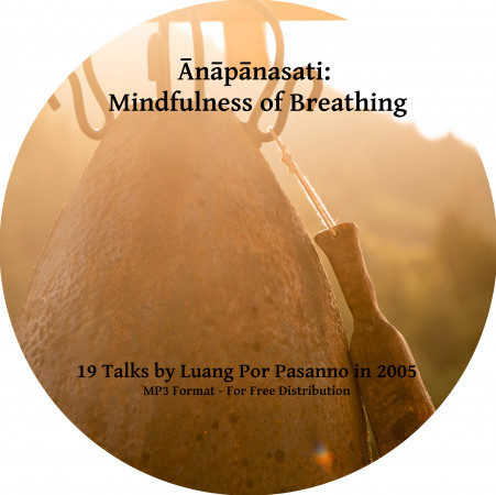Anapanasati: Mindfulness of In-and-Out Breathing