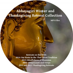 Our Roots in the Thai Forest Tradition-Abhayagiri 2014 Winter Retreat DVD