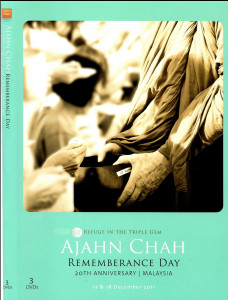 Refuge in the Triple Gem: Ajahn Chah Rememberance Day 2011 DVD