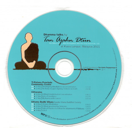 Dhamma talks by Tan Ajahn Dtun- Malaysia 2011 CD