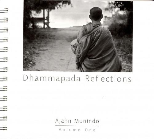 Dhammapada Reflections Volume 1