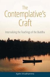 The Contemplative's Craft