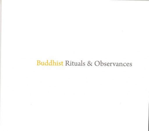Buddhist Rituals and Observances