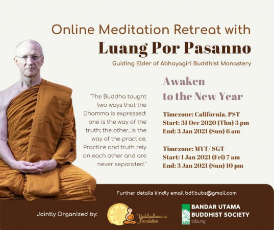 UPDATE on 11/17 : New Info on Registration - Awaken to the New Year - Online Meditation Retreat with Luang Por Pasanno